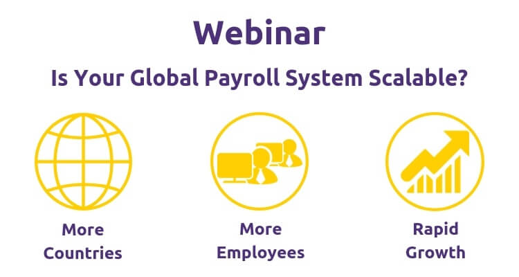 Webinar: Is Your Global Payroll System Scalable